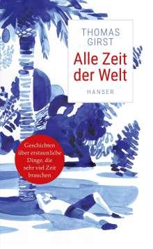 Thomas Girst: Alle Zeit der Welt, Buch