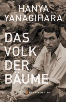Hanya Yanagihara: Das Volk der Bäume, Buch