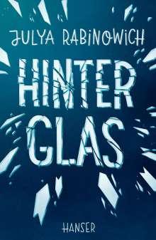 Julya Rabinowich: Hinter Glas, Buch