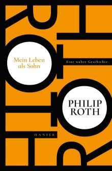 Philip Roth: Mein Leben als Sohn, Buch