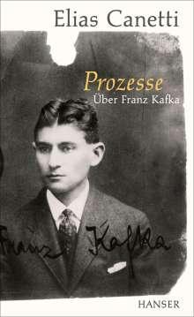 Elias Canetti: Prozesse. Über Franz Kafka., Buch