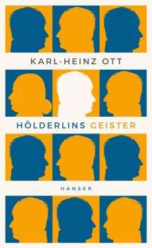 Karl-Heinz Ott: Hölderlins Geister, Buch