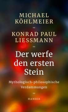 Michael Köhlmeier: Der werfe den ersten Stein, Buch