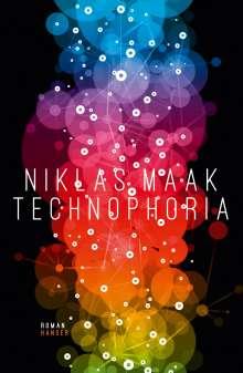 Niklas Maak: Technophoria, Buch