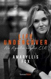 Amaryllis Fox: Life Undercover, Buch