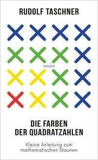 Rudolf Taschner: Die Farben der Quadratzahlen, Buch