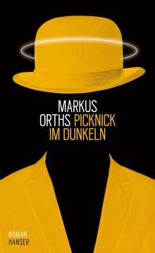 Markus Orths: Picknick im Dunkeln, Buch