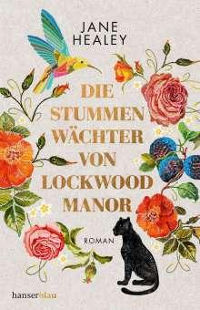Jane Healey: Die stummen Wächter von Lockwood Manor, Buch