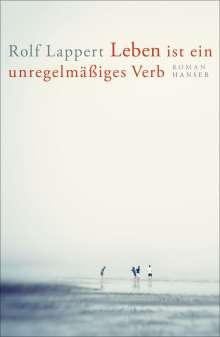 Rolf Lappert: Leben ist ein unregelmäßiges Verb, Buch