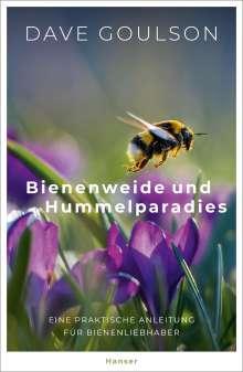Dave Goulson: Bienenweide und Hummelparadies, Buch