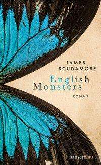 James Scudamore: English Monsters, Buch
