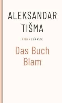 Aleksandar Tisma: Das Buch Blam, Buch