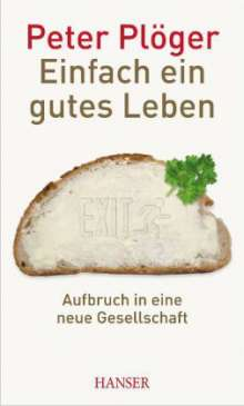 Peter Plöger: Einfach ein gutes Leben, Buch