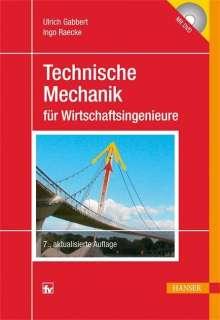 Ulrich Gabbert: Technische Mechanik für Wirtschaftsingenieure, Buch