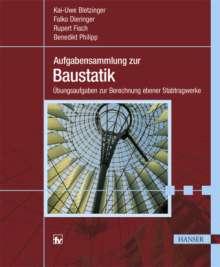 Kai-Uwe Bletzinger: Aufgabensammlung zur Baustatik, Buch