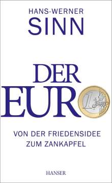 Hans-Werner Sinn: Der Euro, Buch