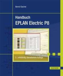 Bernd Gischel: Handbuch EPLAN Electric P8, Buch