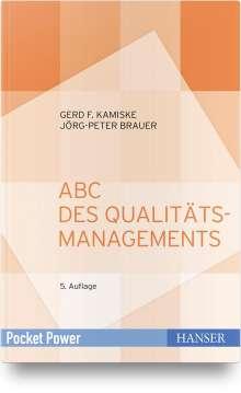 Gerd F. Kamiske: ABC des Qualitätsmanagements, Buch