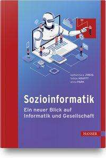 Katharina A. Zweig: Sozioinformatik, Buch