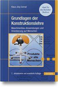 Klaus-Jörg Conrad: Grundlagen der Konstruktionslehre, Buch