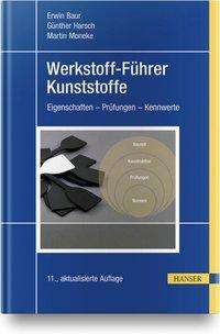 Erwin Baur: Werkstoff-Führer Kunststoffe, Buch