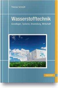 Thomas Schmidt: Wasserstofftechnik, Buch