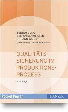 Berndt Jung: Qualitätssicherung im Produktionsprozess, Buch