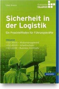 Uwe Arens: Sicherheit in der Logistik, Buch