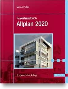 Markus Philipp: Praxishandbuch Allplan 2020, Buch