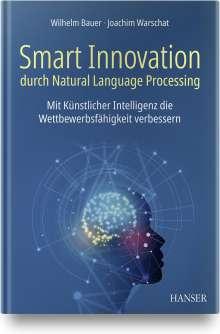 Wilhelm Bauer: Smart Innovation durch Natural Language Processing, Buch