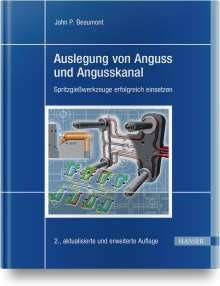 John Philip Beaumont: Auslegung von Anguss und Angusskanal, Buch
