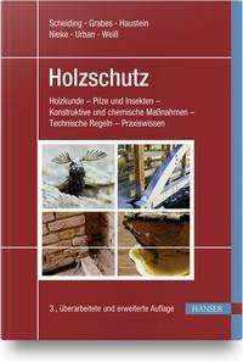 Wolfram Scheiding: Holzschutz, Buch