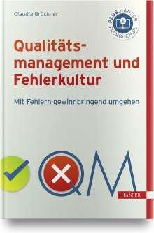 Claudia Brückner: Qualitätsmanagement und Fehlerkultur, Buch