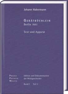 Johann Crüger: PRAXIS PIETATIS MELICA. Edition und Dokumentation der Werkgeschichte Bd. I/3, Buch