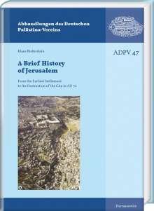 Klaus Bieberstein: A Brief History of Jerusalem, Buch