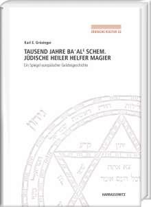 Karl E. Grözinger: Tausend Jahre Ba'ale Schem. Jüdische Heiler, Helfer, Magier, Buch