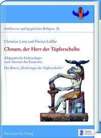 Christian Leitz: Chnum, der Herr der Töpferscheibe, Buch