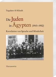 Taqadum Al-Khatib: Die Juden in Ägypten (1915-1952), Buch