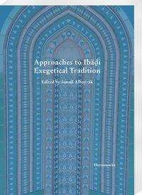 Ismail Albayrak: Approaches to Iba¿i Exegetical Tradition, Buch