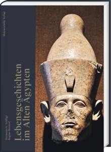 Hermann A. Schlögl: Lebensgeschichten im Alten Ägypten, Buch
