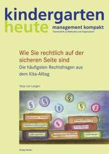 Tanja von Langen: Die häufigsten Rechtsfragen aus dem Kita-Alltag, Buch