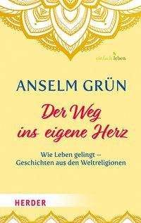Anselm Grün: Der Weg ins eigene Herz, Buch