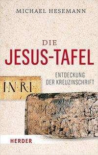 Michael Hesemann: Die Jesus-Tafel, Buch
