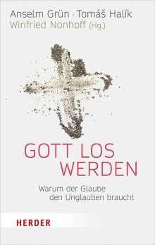 Anselm Grün: Gott los werden, Buch