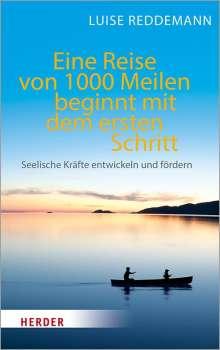 Luise Reddemann: Eine Reise von 1000 Meilen beginnt mit dem ersten Schritt, Buch