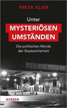 Freya Klier: Unter mysteriösen Umständen, Buch