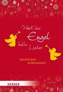 Hört der Engel helle Lieder, Buch