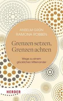 Anselm Grün: Grenzen setzen, Grenzen achten, Buch