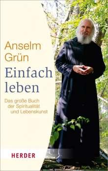 Anselm Grün: Einfach leben, Buch
