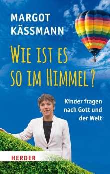 Margot Käßmann: Wie ist es so im Himmel?, Buch